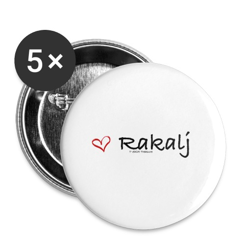 I love Rakalj - Buttons large 2.2'' (5-pack)