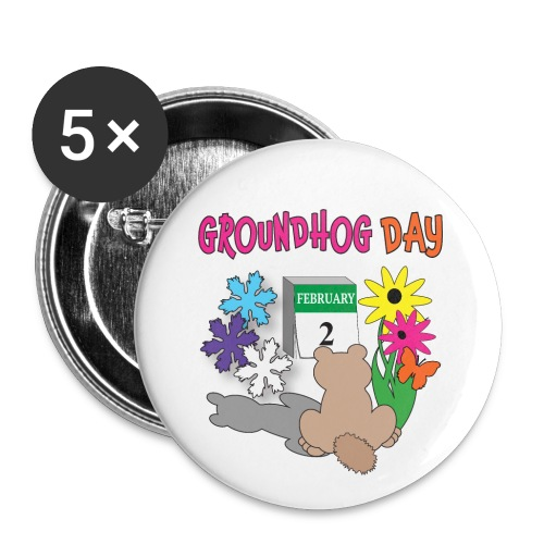 Groundhog Day Dilemma - Buttons large 2.2'' (5-pack)