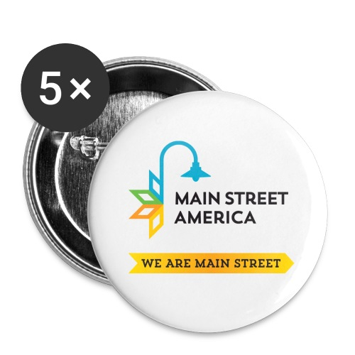 We Are Main Street Buttons - Buttons large 2.2'' (5-pack)