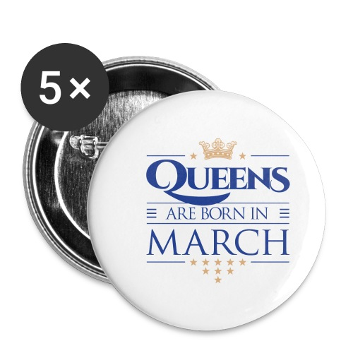 Queen of March 02 - Buttons large 2.2'' (5-pack)