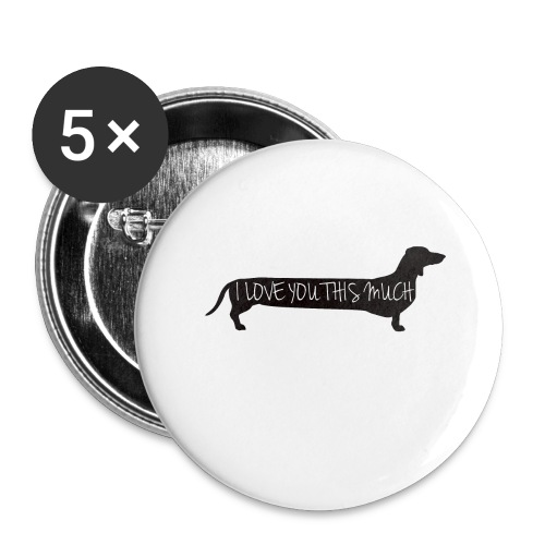 Dachshund Love - Buttons large 2.2'' (5-pack)