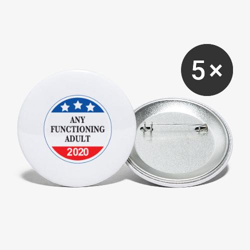Any Functioning Adult 2020 - Buttons large 2.2'' (5-pack)