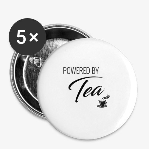 Powered by Tea - Buttons large 2.2'' (5-pack)