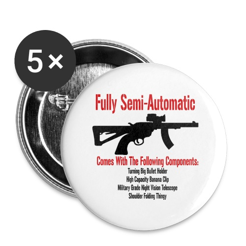 Fully Semi-Automatic - Buttons large 2.2'' (5-pack)