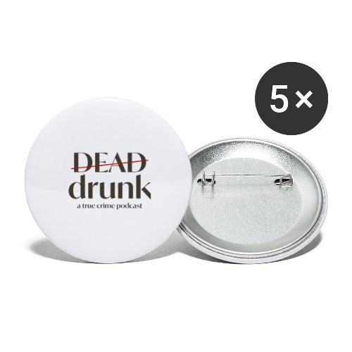 OUR FIRST MERCH - Buttons large 2.2'' (5-pack)