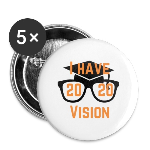 Class of 2020 Vision - Buttons large 2.2'' (5-pack)