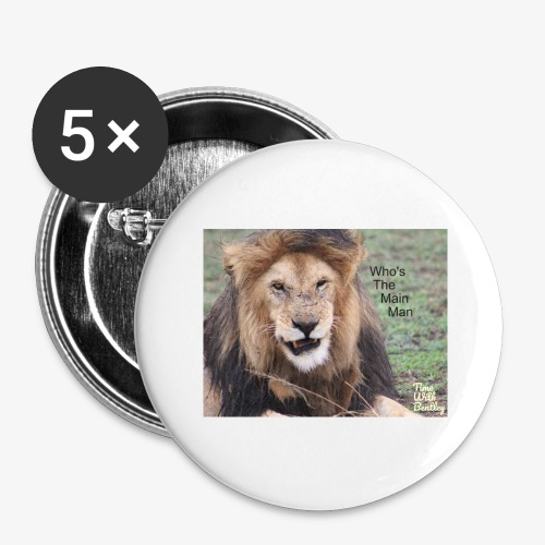 Who's The Main Man - Buttons large 2.2'' (5-pack)