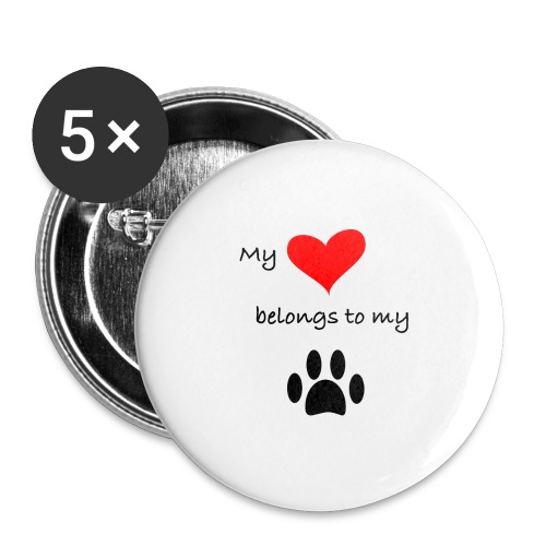Dog Lovers shirt - My Heart Belongs to my Dog - Buttons large 2.2'' (5-pack)