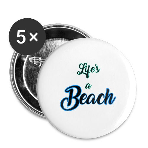 Life's a Beach - Buttons large 2.2'' (5-pack)