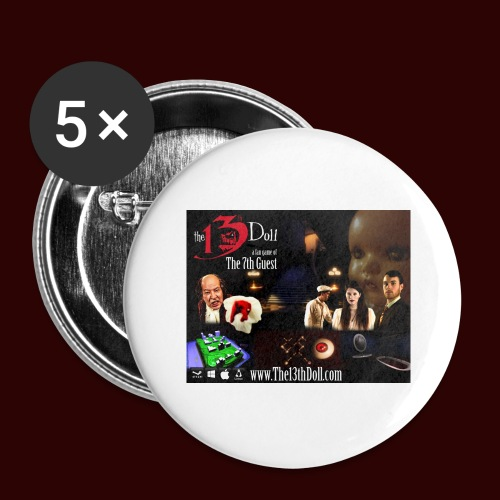 The 13th Doll Cast and Puzzles - Buttons large 2.2'' (5-pack)