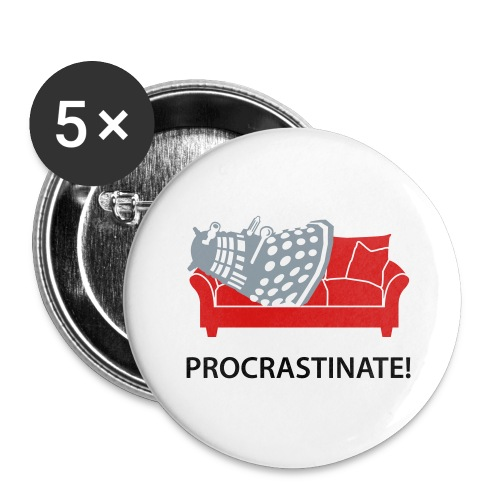 Dalek Procrastinate - Buttons large 2.2'' (5-pack)
