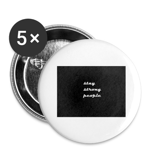 stay strong people - Buttons large 2.2'' (5-pack)