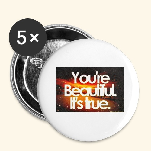 I see the beauty in you. - Buttons large 2.2'' (5-pack)