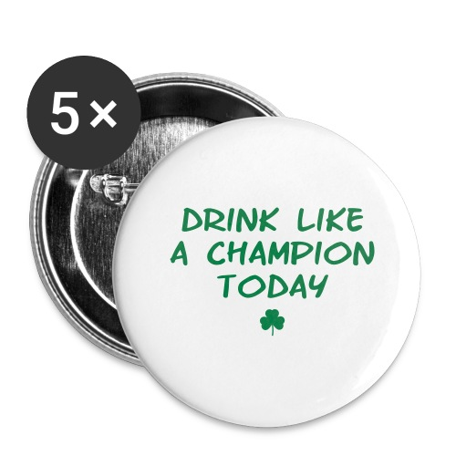 Drink Like A Champion Shamrock - Buttons large 2.2'' (5-pack)