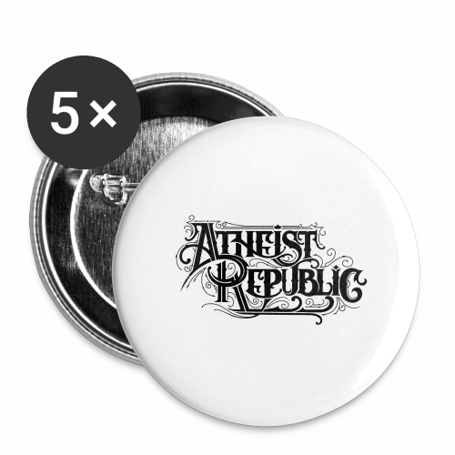 Atheist Republic Calligraphy - Buttons large 2.2'' (5-pack)