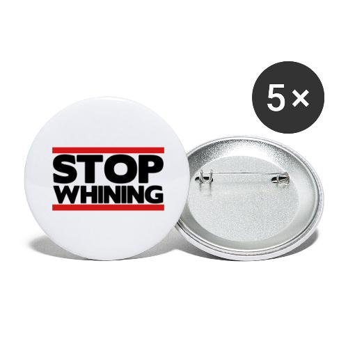 Stop Whining - Buttons large 2.2'' (5-pack)