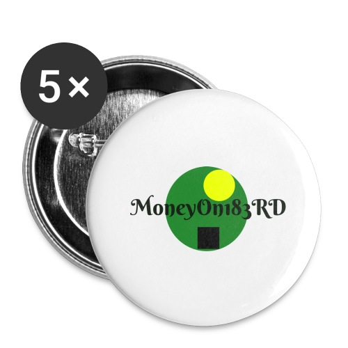 MoneyOn183rd - Buttons large 2.2'' (5-pack)