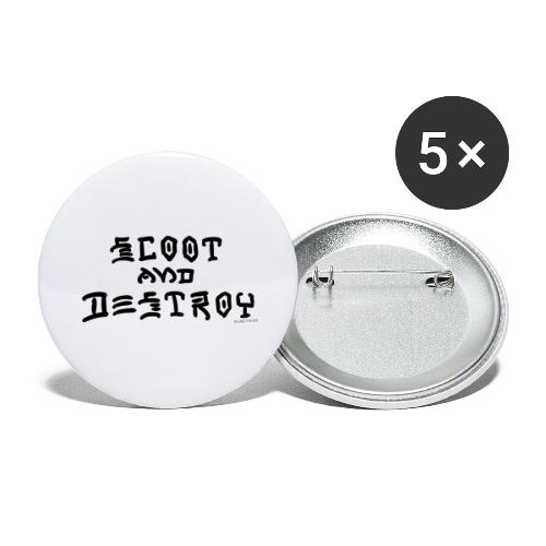 Scoot and Destroy - Buttons large 2.2'' (5-pack)