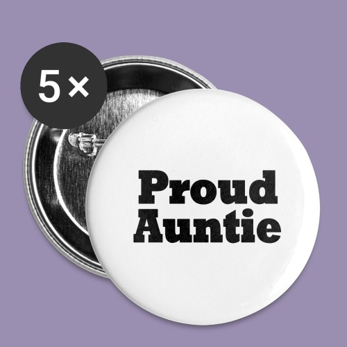 Proud Auntie - Buttons large 2.2'' (5-pack)