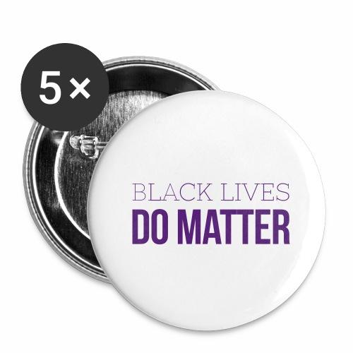 BLACK LIVES DO MATTER Blk - Buttons large 2.2'' (5-pack)