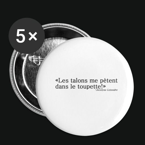 HEELS IN TOUPETTES - Buttons large 2.2'' (5-pack)