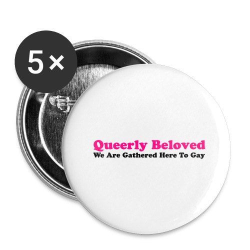 Queerly Beloved - Mug - Buttons large 2.2'' (5-pack)