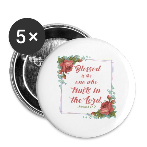 Jeremiah 17:7 - Buttons large 2.2'' (5-pack)