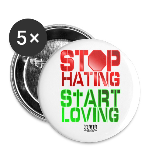 ***12% Rebate - See details!*** Stop Hating ( - Buttons large 2.2'' (5-pack)