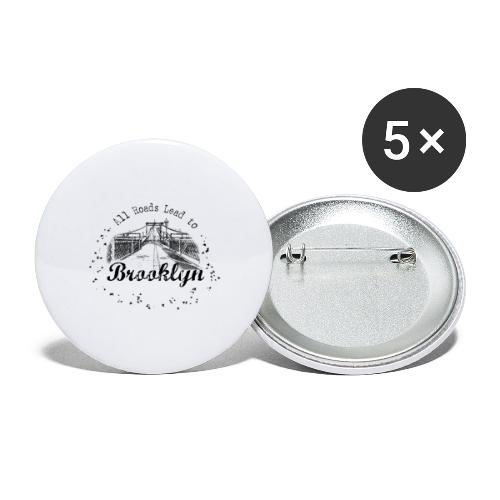 001 Brooklyn AllRoadsLeeadsTo - Buttons large 2.2'' (5-pack)