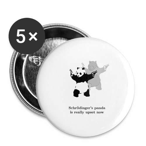 Schrödinger's panda is really upset now - Buttons large 2.2'' (5-pack)