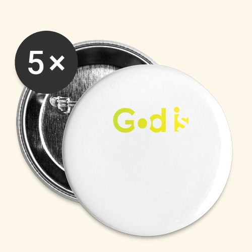 GOD IS #7 - Buttons large 2.2'' (5-pack)