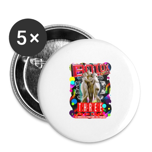 botox matinee threesome t-shirt - Buttons large 2.2'' (5-pack)