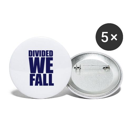 DIVIDED WE FALL - Buttons large 2.2'' (5-pack)
