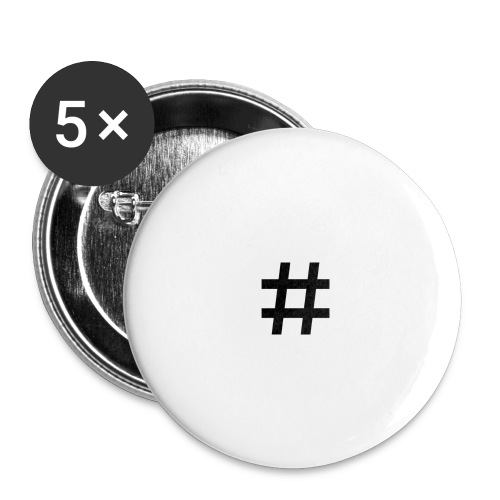 Hashtag Merch - Buttons large 2.2'' (5-pack)