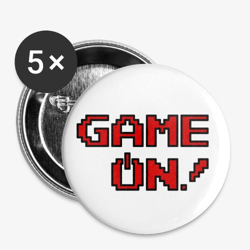 Game On.png - Buttons large 2.2'' (5-pack)