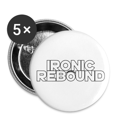 ironic rebound - Buttons large 2.2'' (5-pack)