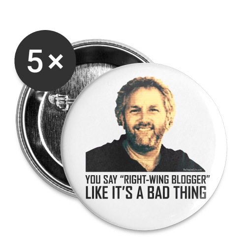 Breitbart: You say right-wing blogger like it's - Buttons large 2.2'' (5-pack)