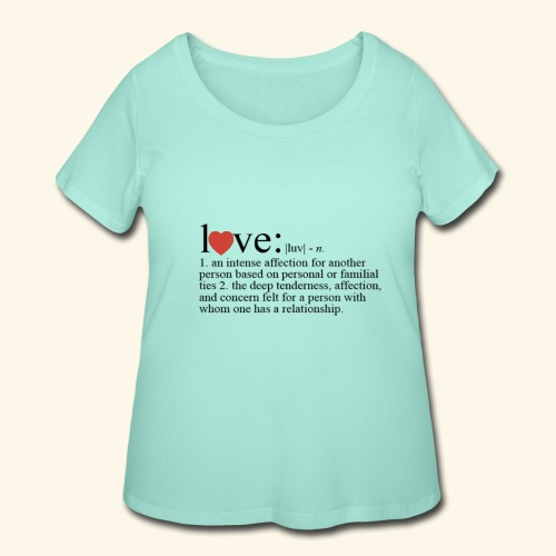 Love The Definition - Women's Curvy T-Shirt
