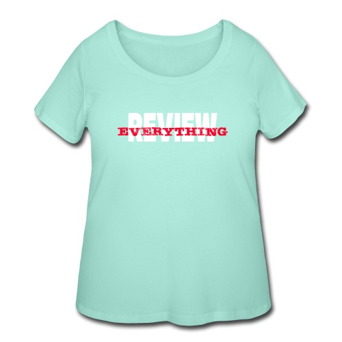 Review Everything! - Women's Curvy T-Shirt