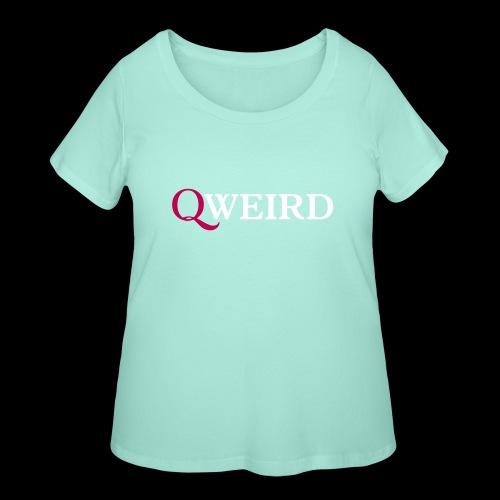 (Q)weird - Women's Curvy T-Shirt