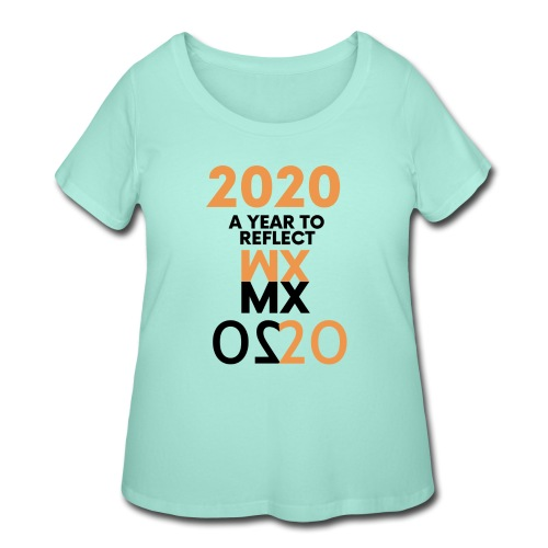 MMXX 2020 a year to reflect - Women's Curvy T-Shirt