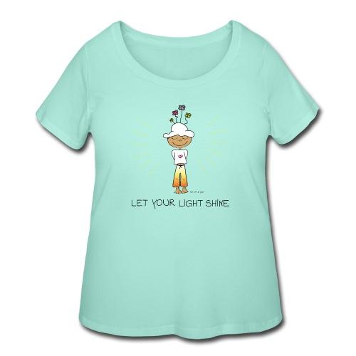 Let your light shine - Women's Curvy T-Shirt