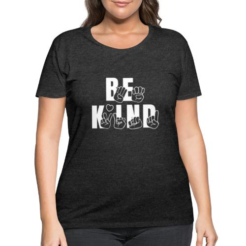 Be Kind - Women's Curvy T-Shirt