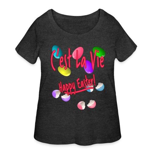 C'est La Vie, Easter Broken Eggs, Cest la vie - Women's Curvy T-Shirt
