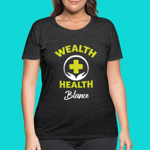 wealth health and balance - Women's Curvy T-Shirt