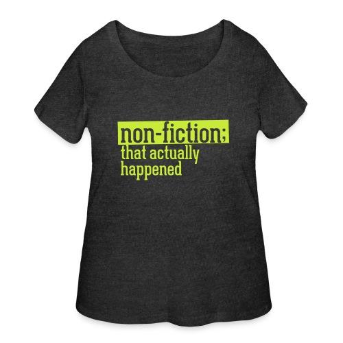 non fiction.png - Women's Curvy T-Shirt