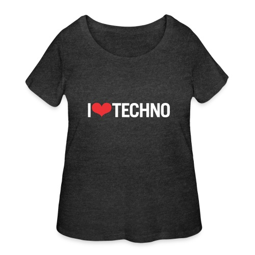 I Love Techno - Women's Curvy T-Shirt