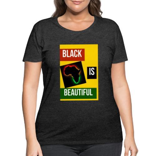 Black Is Beautiful - Women's Curvy T-Shirt