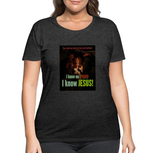 I know no fear - I know Jesus! Illustration & text - Women's Curvy T-Shirt