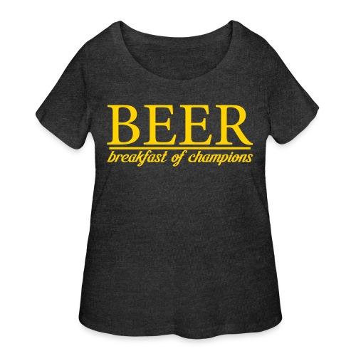 Beer Breakfast of Champions - Women's Curvy T-Shirt